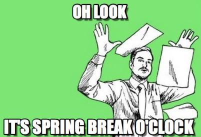 teachers-leaving-for-spring-break-meme-12-1551129248210-1551129249899.png