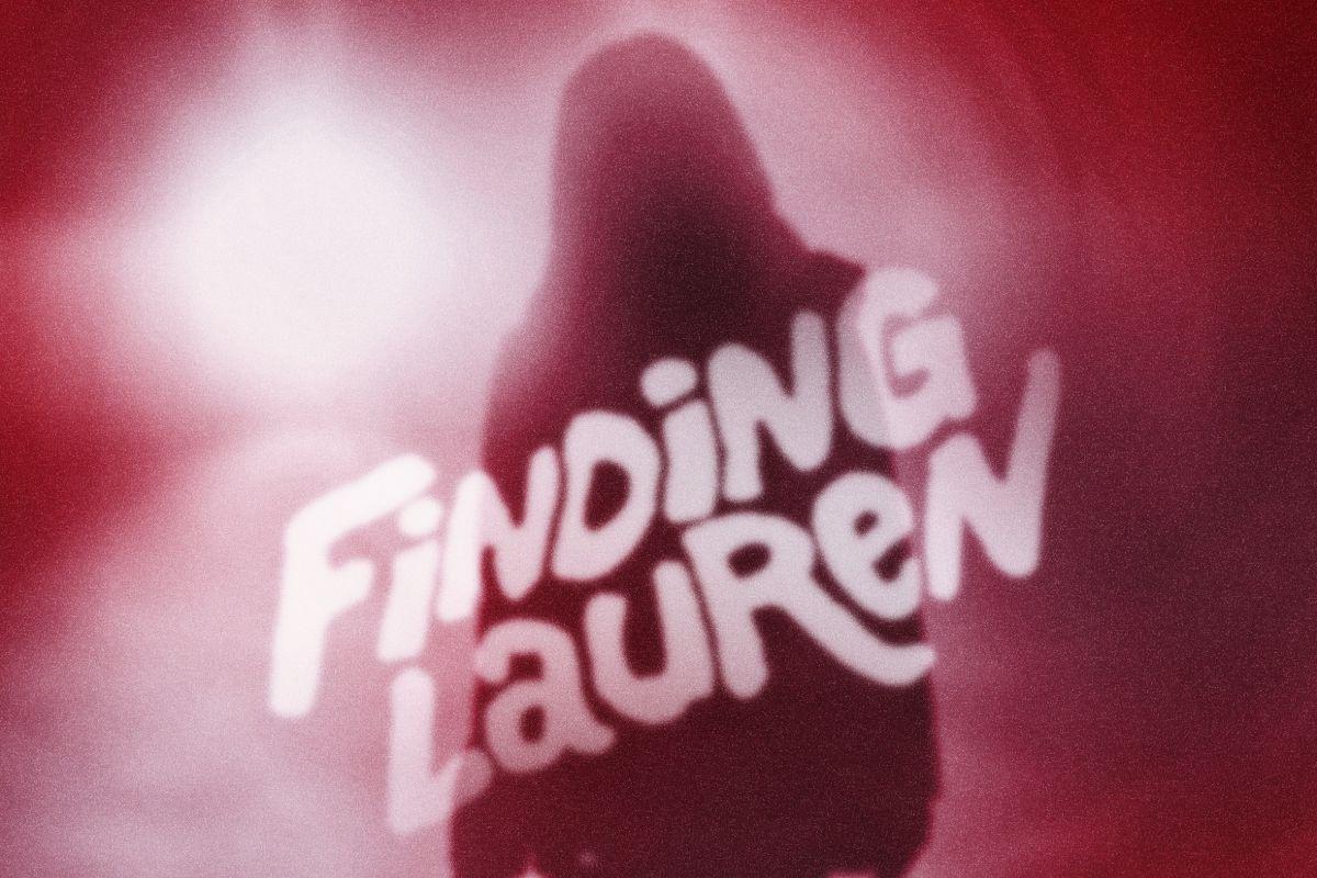 'Finding Lauren' Podcast