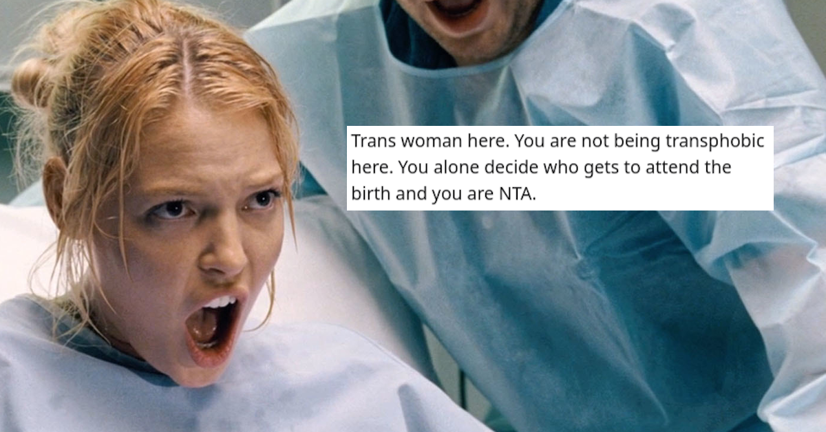 Trans Sister-In-Law Blows up on Mom-To-Be After Being Told She Can't Watch Her Give Birth