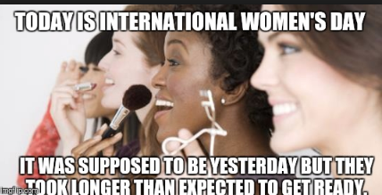 International Womens Day Memes You Need To Share