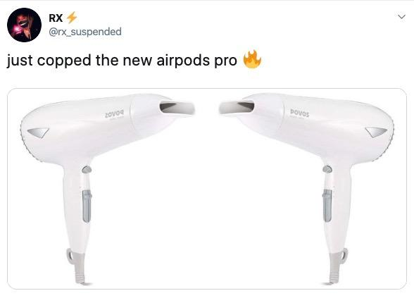 airpods-pro-hair-dryers-1572362191289.jpeg