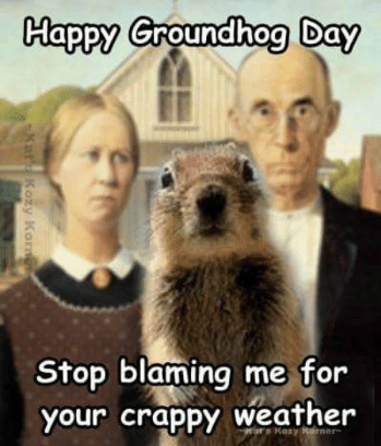 funny-groundhog-day-memes-11-1549036892806-1549036894857.png
