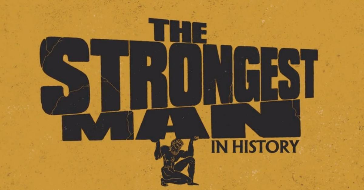 strongest man in history monte saldo