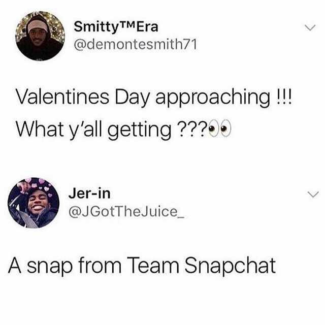 551de210dc valentines-day-meme-snapchat-1549920034179-1549920036222.jpg