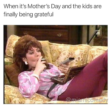 happy-mothers-day-meme-12-1557353754541.PNG