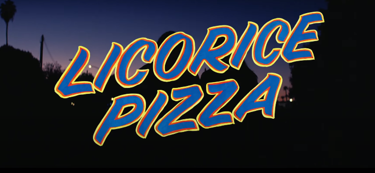 What does Licorice Pizza mean?