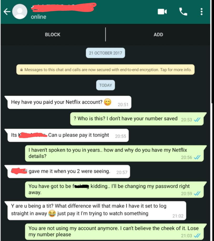 Ex's Friend Leeched off of This Guy's Netflix Account for
